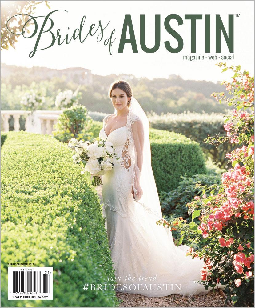 Brides of Austin Spring/Summer 2017 Magazine Cover - Best wedding vendors for Austin Brides