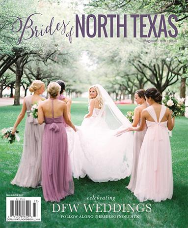Brides of North Texas Spring/Summer 2017 Magazine Cover - Best wedding vendors for DFW Brides